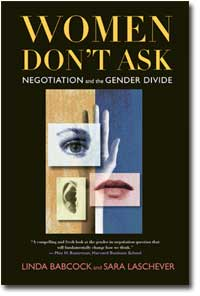 Women Don't Ask - Women and Negotiation